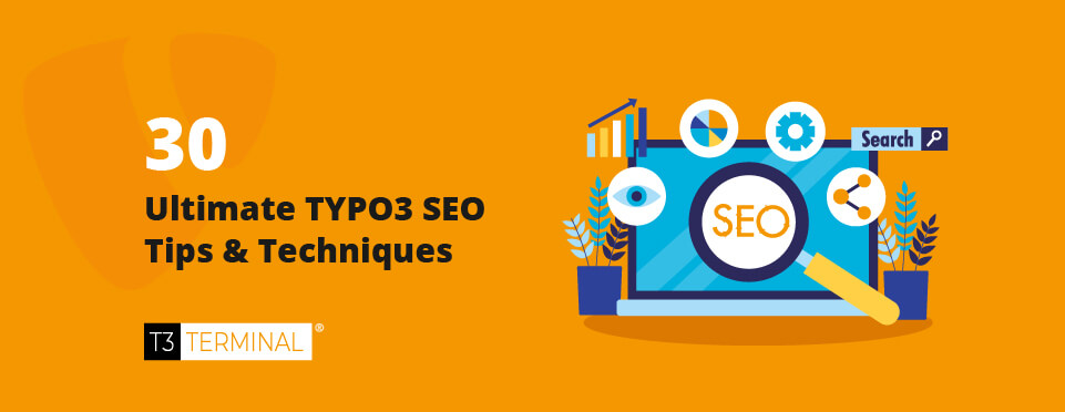 30-ultimate-typo3-seo-tips-and-techniques